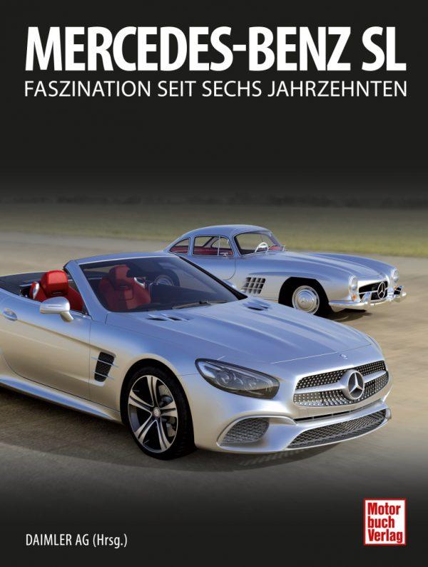 Alle Mercedes-Benz SL seit 1952 in einem Buch